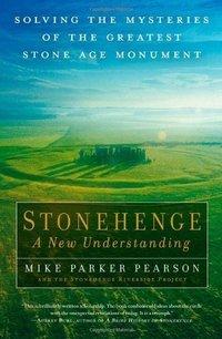 stonehenge a new understanding
